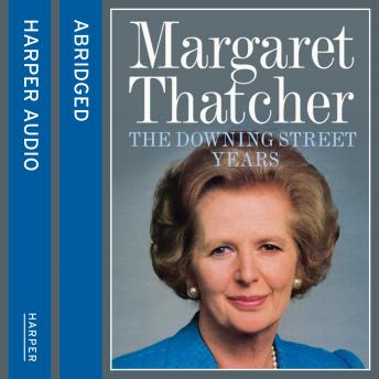 Downing Street Years, Margaret Thatcher