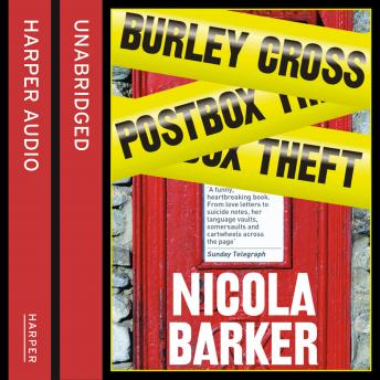 Burley Cross Postbox Theft, Nicola Barker