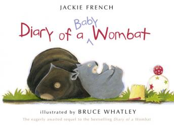 Diary of a Baby Wombat, Jackie French