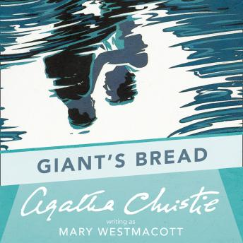 Giant's Bread, Agatha Christie