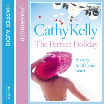 Perfect Holiday, Cathy Kelly
