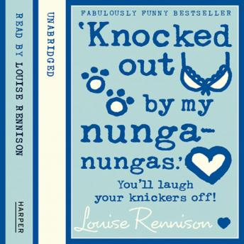 Download 'Knocked out by my nunga-nungas.' by Louise Rennison