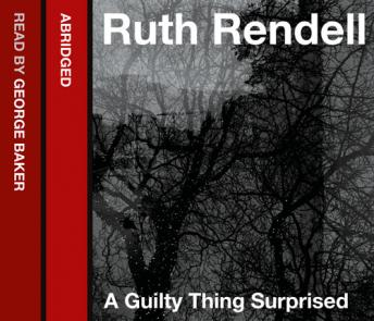 Guilty Thing Surprised, Ruth Rendell