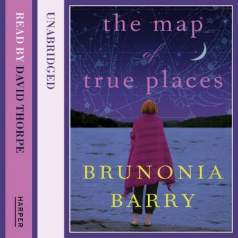 Map of True Places, Brunonia Barry