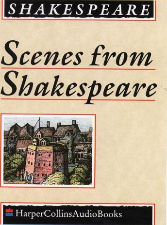 Scenes from Shakespeare, William Shakespeare