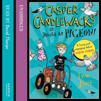 Casper Candlewacks in Death by Pigeon!, Ivan Brett