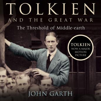 Download Tolkien and the Great War: The Threshold of Middle-earth by John Garth