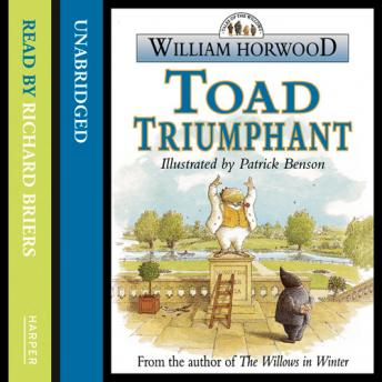 Toad Triumphant, William Horwood