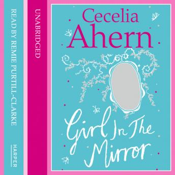 Girl in the Mirror: Two Stories, Cecelia Ahern