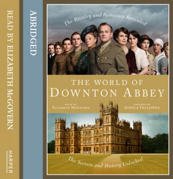 Download World of Downton Abbey by Jessica Fellowes