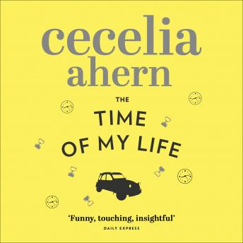 Time of My Life, Cecelia Ahern