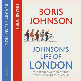 Johnson's Life of London, Boris Johnson