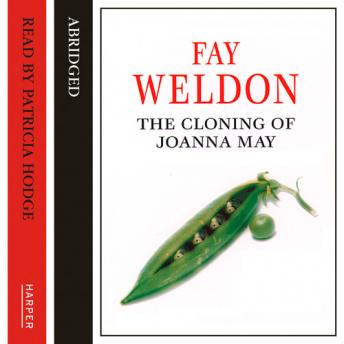 Cloning of Joanna May, Fay Weldon