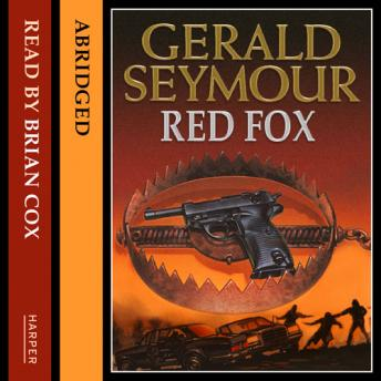 Red Fox, Gerald Seymour