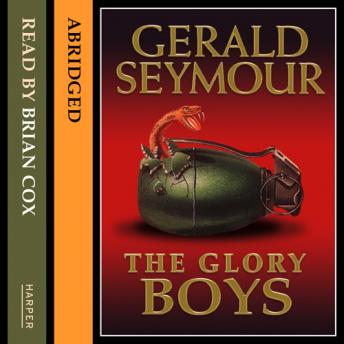 Glory Boys, Gerald Seymour