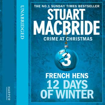 French Hens (short story), Stuart MacBride