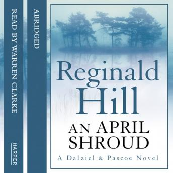 April Shroud, Reginald Hill