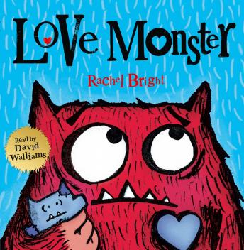 Love Monster, Rachel Bright