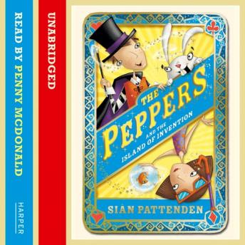 Magical Peppers and the Island of Invention, Sian Pattenden