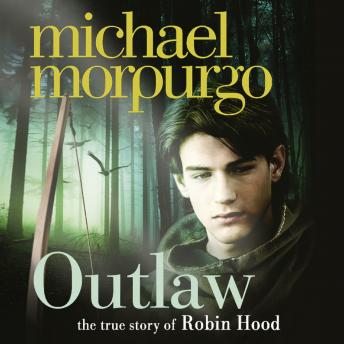 Outlaw: The story of Robin Hood, Michael Morpurgo