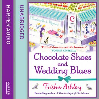 Chocolate Shoes and Wedding Blues, Trisha Ashley