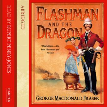 Flashman and the Dragon, George MacDonald Fraser