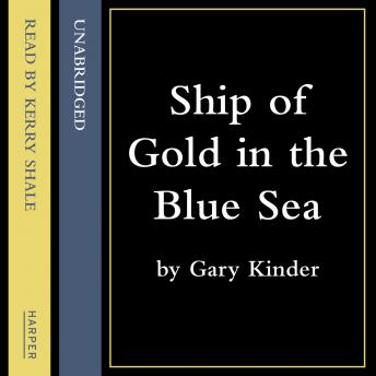 Ship of Gold in the Deep Blue Sea, Gary Kinder