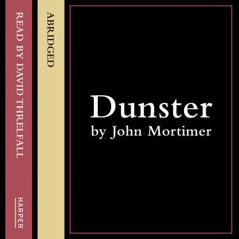 Dunster, John Clifford Mortimer
