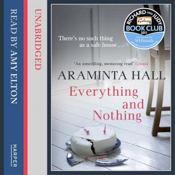 Everything and Nothing, Araminta Hall