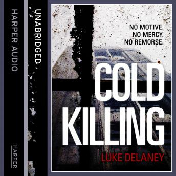 Cold Killing, Luke Delaney