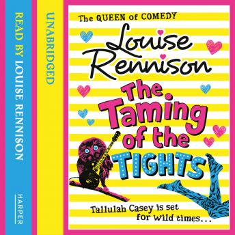 Taming Of The Tights, Louise Rennison