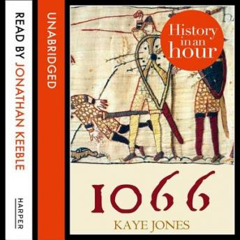 Download 1066: History in an Hour by Kaye Jones