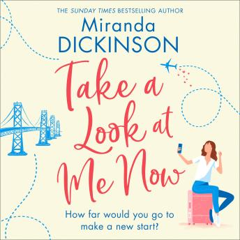 Take a Look At Me Now, Miranda Dickinson