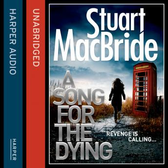 Song for the Dying, Stuart MacBride