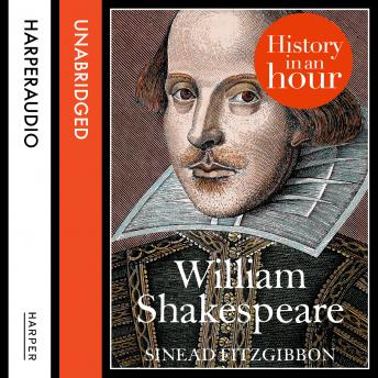 Download William Shakespeare: History in an Hour by Sinead Fitzgibbon