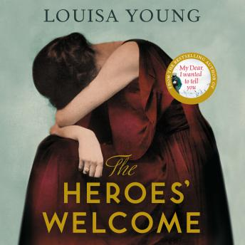Heroes' Welcome, Louisa Young