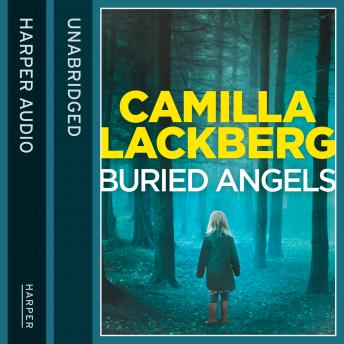 Buried Angels, Camilla Lackberg