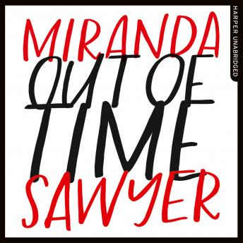 Out of Time, Miranda Sawyer