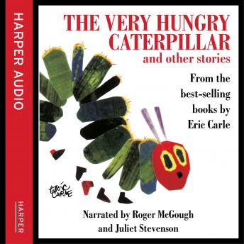 Very Hungry Caterpillar and Other Stories, Eric Carle