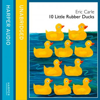 Download 10 Little Rubber Ducks by Eric Carle