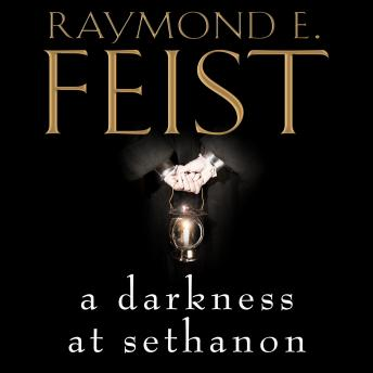Darkness at Sethanon, Raymond E. Feist