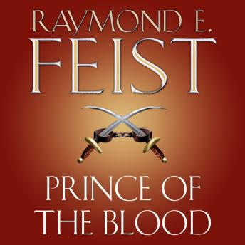 Prince of the Blood, Raymond E. Feist