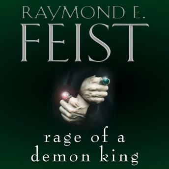 Rage of a Demon King, Raymond E. Feist