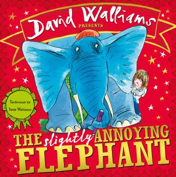 Slightly Annoying Elephant, David Walliams