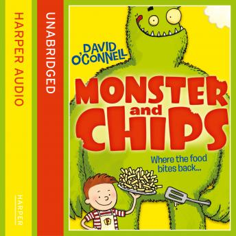 Monster and Chips, David O'Connell