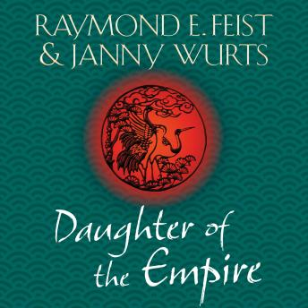 Daughter of the Empire, Janny Wurts, Raymond E. Feist