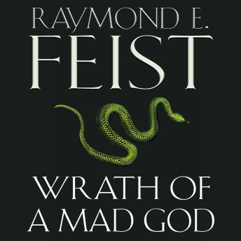 Download Wrath of a Mad God by Raymond E. Feist