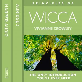 Wicca: The only introduction you'll ever need, Vivianne Crowley