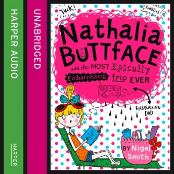 Nathalia Buttface and the Most Epically Embarrassing Trip Ever