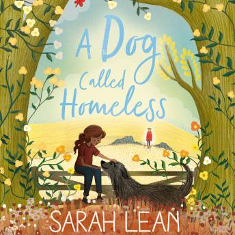 Dog Called Homeless, Sarah Lean